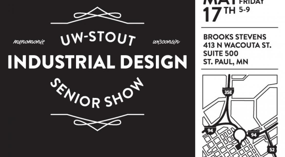 Brooks Stevens, Inc Invites You to the UW-Stout Industrial Design Senior Show